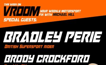 Vroom – Your Motorsport Fix, Episode 33 – Bradley Perie, Brody Crockford