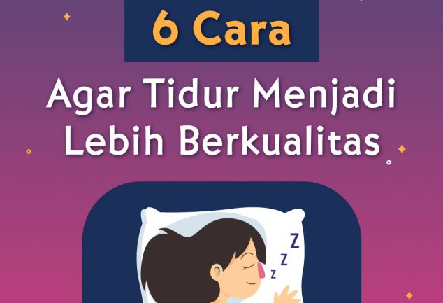 6 Cara Agar Tidur Menjadi Lebih Berkualitas 3