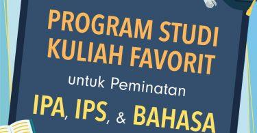 Program Studi Kuliah Favorit untuk Peminatan IPA, IPS, dan Bahasa 5