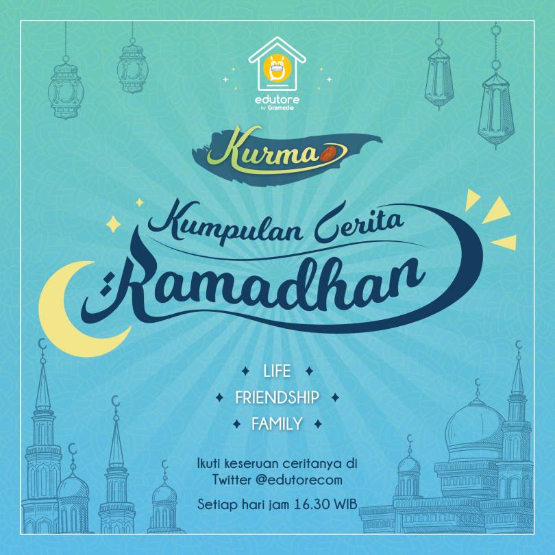 KuRMa: Kumpulan Cerita Ramadhan 1