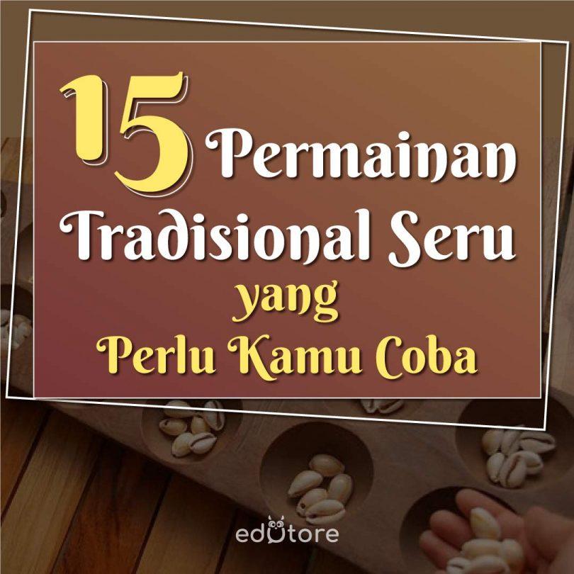 15 Permainan Tradisional Seru yang Perlu Kamu Coba 1