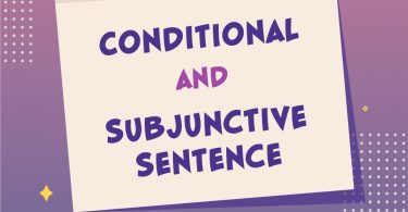 Conditional and Subjunctive Sentence 1