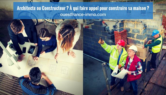 Architecte Ou Constructeur A Qui Faire Appel Pour Construire Sa Maison Ouestfrance Immo