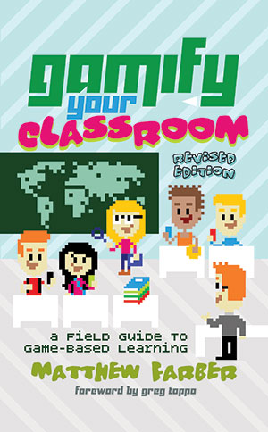 Gamify Your Classroom Book