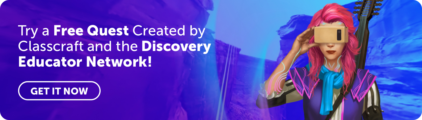 Try a Free Quest Created by Classcraft and Discovery Educator Network