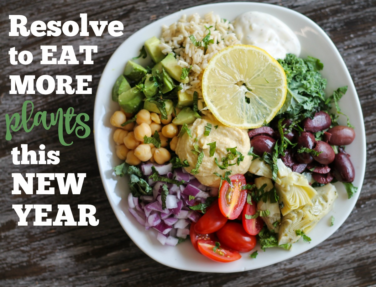 Resolve to Eat More Plants this New Year