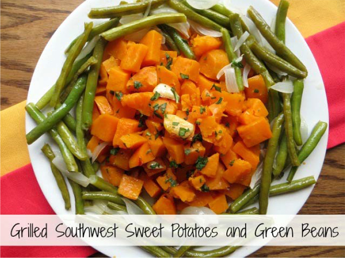 Grilled Southwest Sweet Potatoes and Green Beans