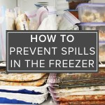 How to Prevent Spills in the Freezer