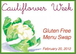 Cauliflower Week Gluten Free Menu Swap