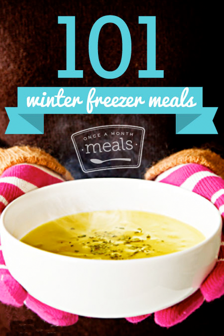 101 Winter Freezer Meals