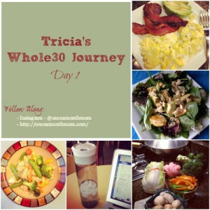 Tricia's Whole30 Journey Day 1