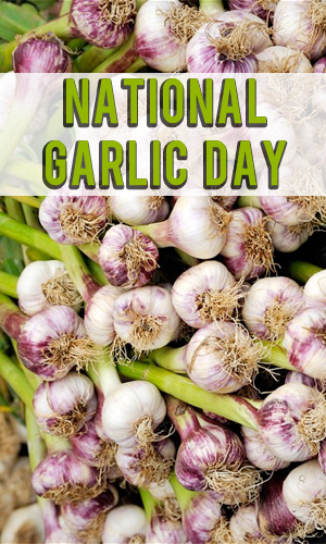 National Garlic Day Once A Month Meals