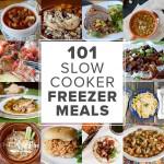101 Slow Cooker Freezer Meals
