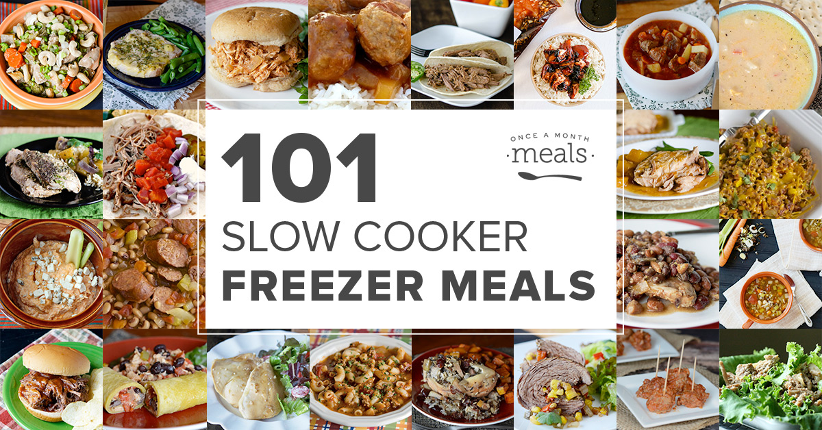 101 Slow Cooker Freezer Meals