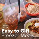 Easy to Gift Freezer Meals