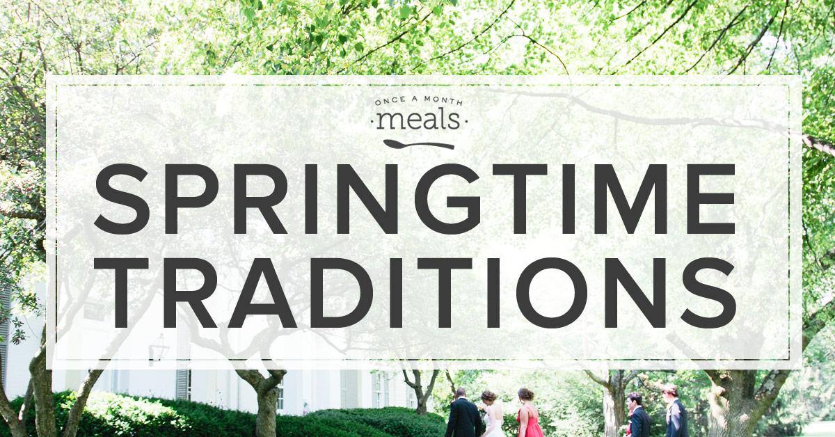 Springtime Traditions