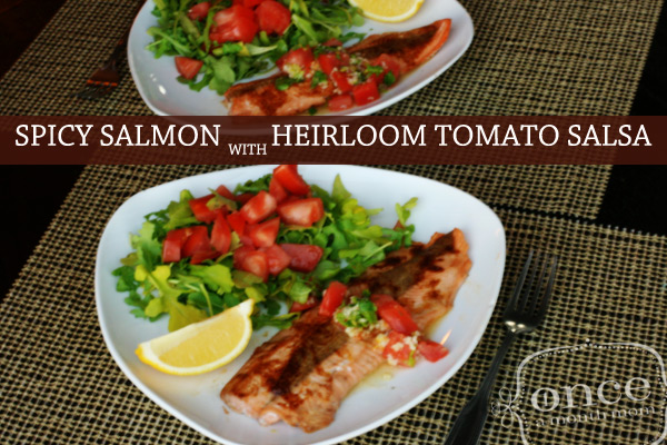 Spicy Salmon with Heirloom Tomatoes