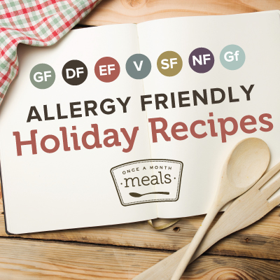 Allergy Friendly Freezer Holiday Recipes