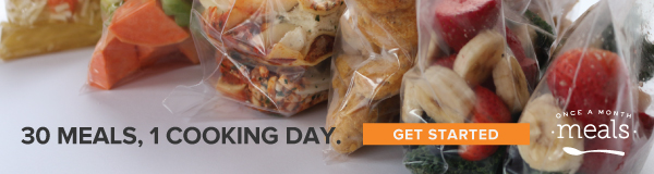 freezer bags full of meals with text reading 30 Meals, 1 cooking day. Get Started Once A Month Meals