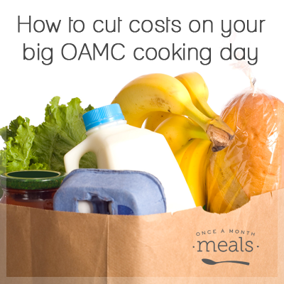 How To Cut Costs on Your Big OAMC Cooking Day