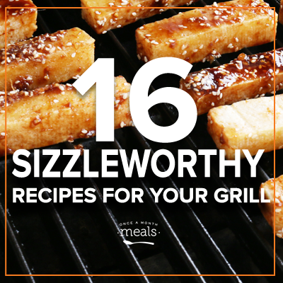 16 Sizzle Worthy Recipes for Your Grill