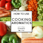 How to Use Cooking Aromatics