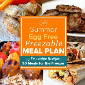 Summer Egg Free Allergen Freezer Menu Vol. 1 - freezer meal plan