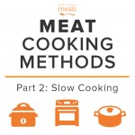 Meat Cooking Methods Part 2 Slow Cooking
