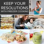 Keep Your Resolutions - Try Freezer Cooking!