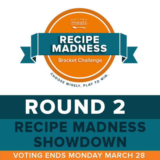 Recipe Madness Bracket Challenge Round 2 - Ends March 28th!
