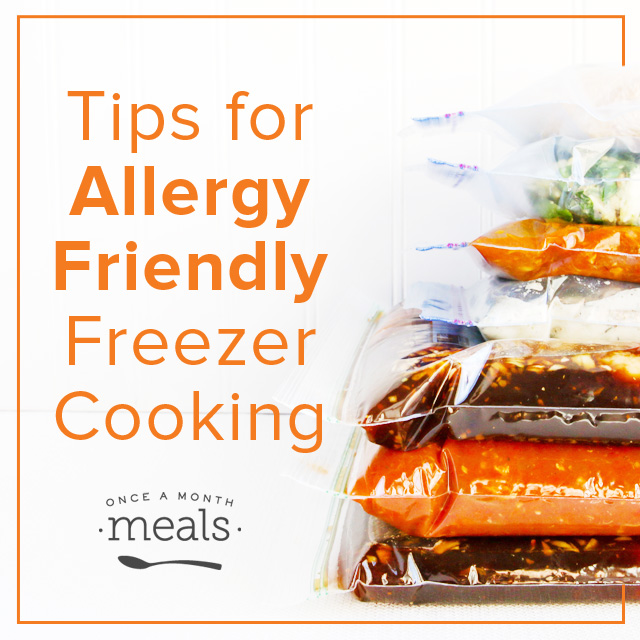 Tips for Allergy Friendly Freezer Cooking