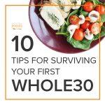 10-tips-surviving-whole30_800x800