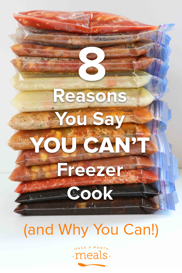 Why should I freezer cook? There are a lot of reasons why people say they can't, but we're here to tell you that these are just excuses. You can!