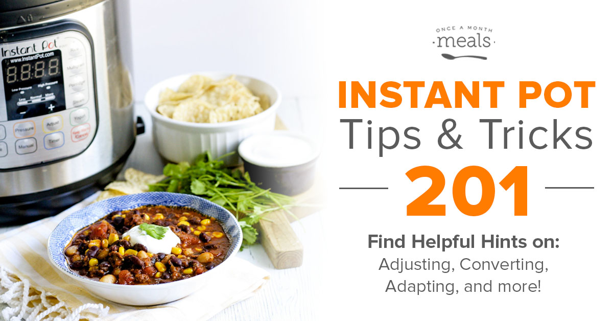 Instant Pot Tips & Tricks 201