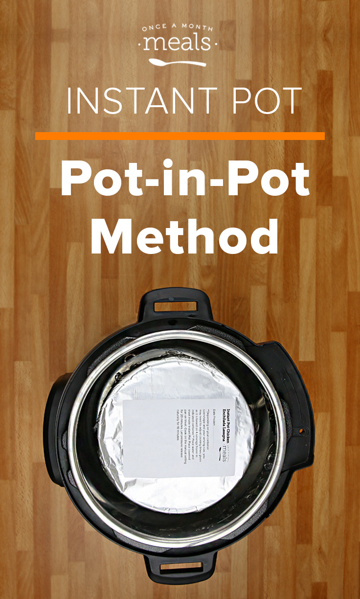 Pot-in-Pot Method for the Instant Pot - your recipe calls for this method but you need to know how to do it properly.