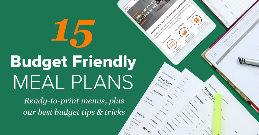 Budget Friendly Meal Plans  Once A Month Meals