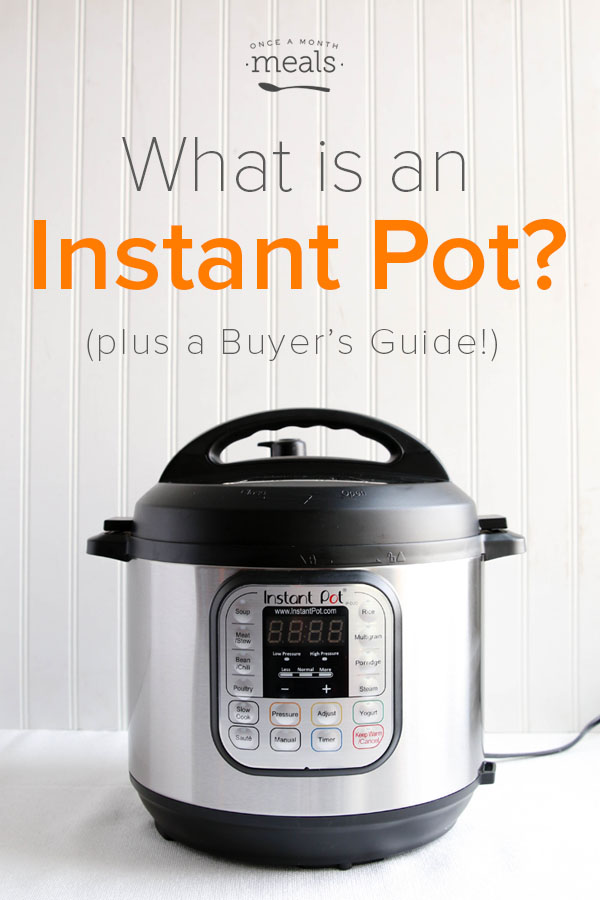 What Is An Instant Pot Once A Month Meals