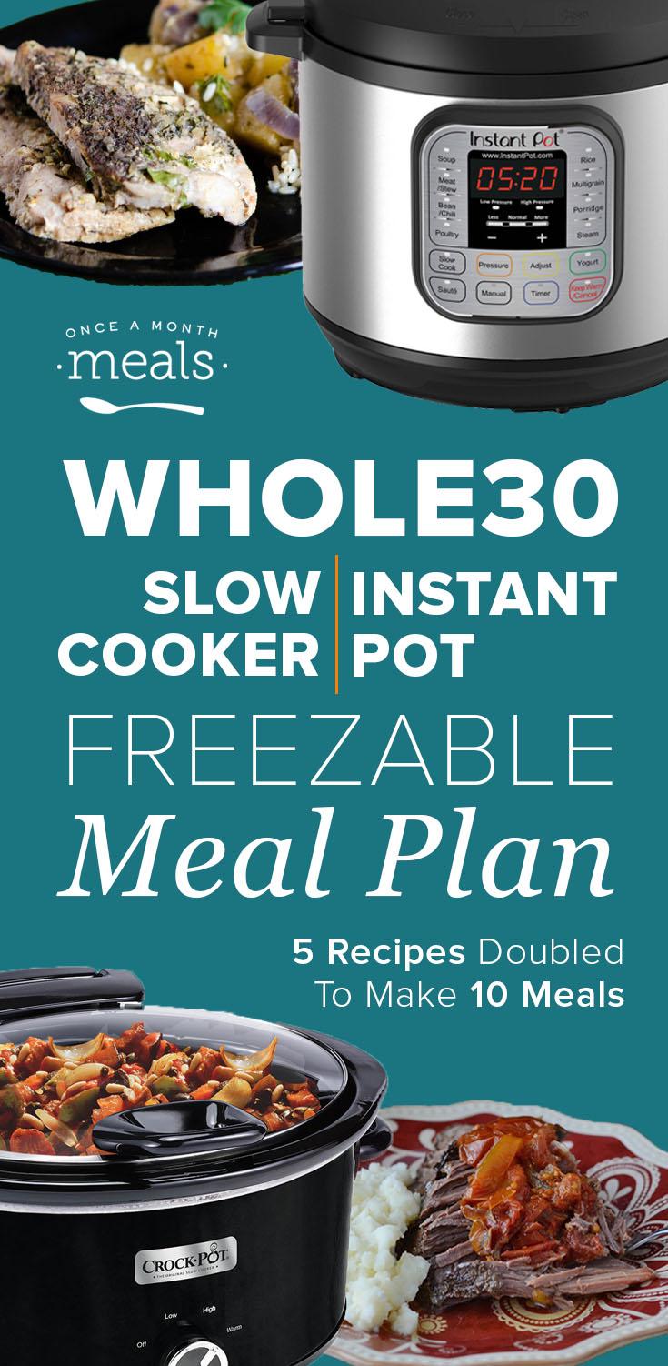 2-n-1 Whole30 Instant Pot or Slow Cooker Menu