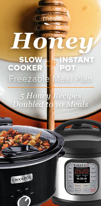2-n-1 Honey Instant Pot or Slow Cooker Menu