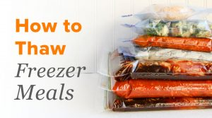 How to Thaw Freezer Meals