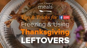 Thanksgiving Leftover Tips and Tricks: Using and Freezing Thanksgiving Leftovers