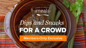 Dips and Snacks for A Crowd: Making Meals for the Moments In-between
