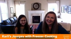 Meet Mother and Daughter Freezer Cooking Duo – Karli and Adaelle (Part 1)