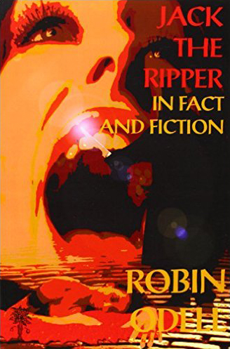 Jack The Ripper, in Fact and Fiction