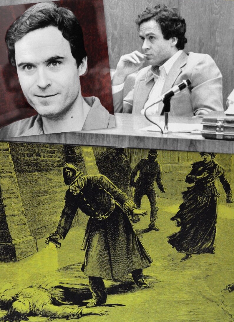 Ted Bundy Jack the Ripper