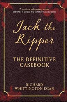 Jack The Ripper the Definitive Casebook