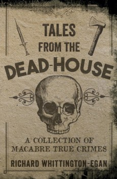 Tales From the Dead House
