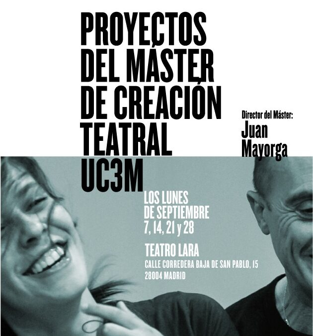 El Teatro Lara acoge los proyectos del Máster de Creación Teatral UC3M