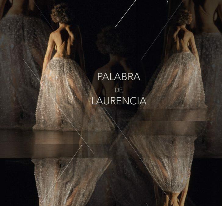 Palabra de Laurencia se estrena en el CC Paco Rabal de Madrid