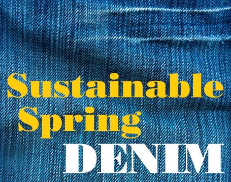 EcoSalon_SustainableSpringDenim